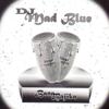 DJ Mad Blue - Zaka e Loma Nna artwork