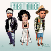 Post To Be (feat. Chris Brown & Jhené Aiko)
