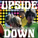 Upside Down, Vol. 1: Coloured Dreams from the Underworld, 1966 - 1970
