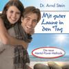 Mit guter Laune in den Tag (Aktiv-Suggestion) - Arnd Stein
