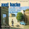 Axel Hacke - Das Beste aus meinem Leben. Mein Alltag als Mann  artwork