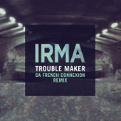 Trouble Maker (Da French Connexion Remix) - Single