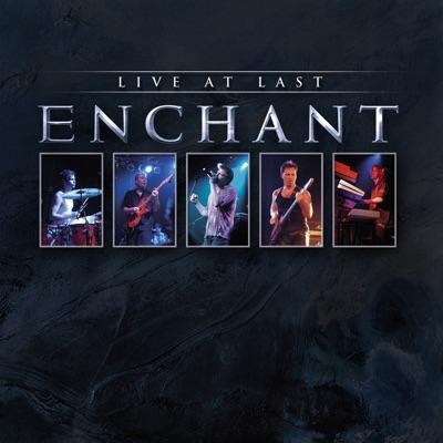 Live At Last (Live) - Enchant