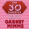 Top 30 Classics - The Very Best of Garnet Mimms