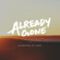 Already Gone - Sleeping At Last