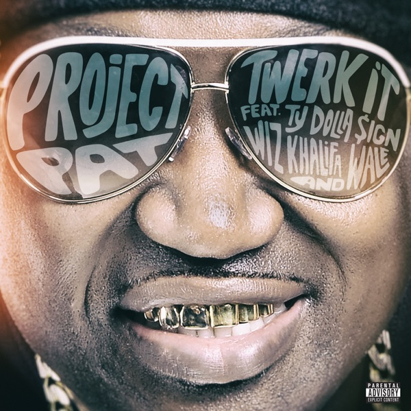 Twerk It (feat. Ty Dolla $ign, Wiz Khalifa & Wale) - Single