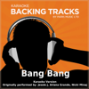Bang Bang (Originally Performed By Jessie J, Ariana Grande, Nicki Minaj) [Karaoke Version] - Paris Music