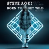 born-to-get-wild-feat-will-i-am-remixes-ep