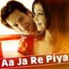 Aa Ja Re Piya