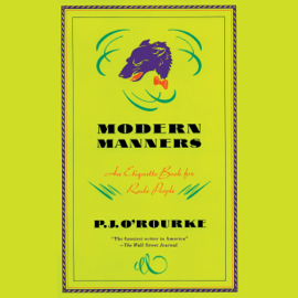 Modern Manners: An Etiquette Book for Rude People (Unabridged) audiobook