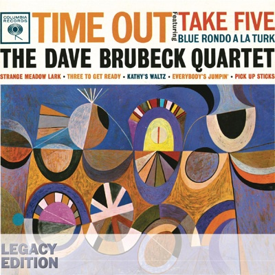 Time Out (50th Anniversary Legacy Edition) - The Dave Brubeck Quartet album