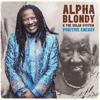 Positive Energy - Alpha Blondy