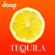 Tequila - Doop