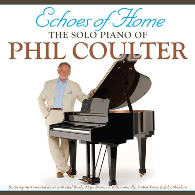 Echoes Of Home - Phil Coulter