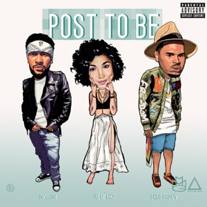 Post To Be (feat. Chris Brown & Jhene Aiko) - Single