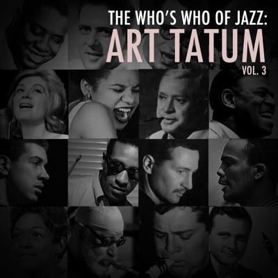 A Who's Who of Jazz: Art Tatum, Vol. 3 - Art Tatum