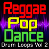 Ultimate Drum Factory - Reggae, Pop, Dance Drum Loops, Vol. 2  artwork