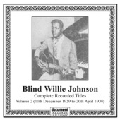 Blind Willie Johnson - Everybody Ought to Treat a Stranger Right
