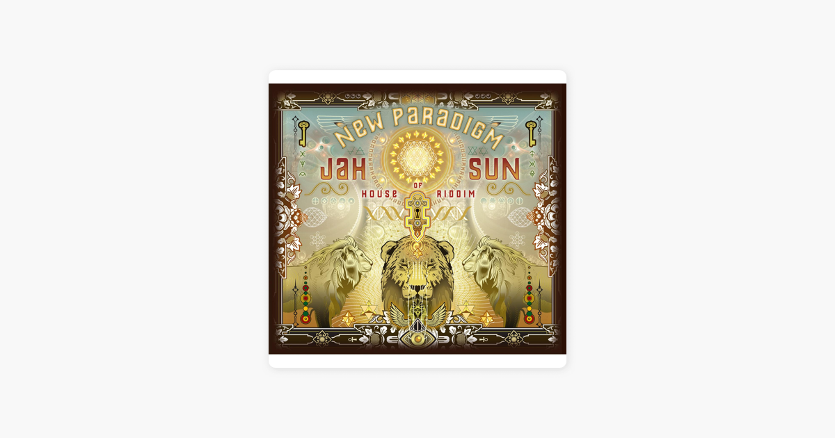 New Paradigm by Jah Sun & House of Riddim on iTunes