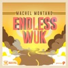 Endless Wuk Trinidad and Tobago Carnival Soca 2015 Single