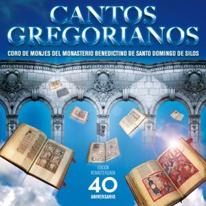 Coro de Monjes del Monasterio Benedictino de Santo Domingo de Silos - Canto Gregoriano (Edición remasterizada 40 Aniversario)