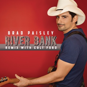 River Bank (Remix with Colt Ford) - Single Mp3 Download