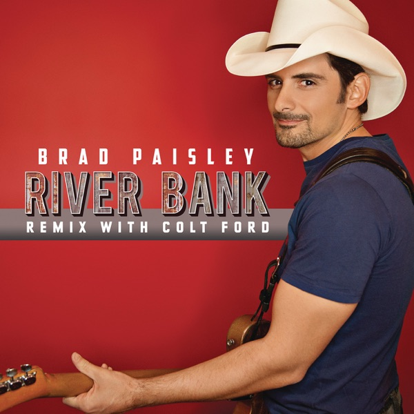River Bank (Remix with Colt Ford) - Single