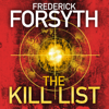 Frederick Forsyth - The Kill List (Unabridged) artwork