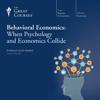 The Great Courses & Scott Huettel - Behavioral Economics: When Psychology and Economics Collide artwork
