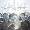 a-ha - Cast In Steel Bonus Track Version Album