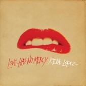Rene Lopez - Love Has No Mercy