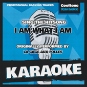 I Am What I Am (Originally Performed by La Cage Aux Folles) [Karaoke Version]