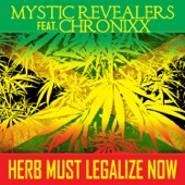 Mystic Revealers - Herb Must Legalize Now