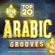 Arabic Lounge - Top 20 Arabic Grooves - Simply the Best Arabesque Lounge Flavours