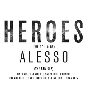 Heroes (We Could Be) [The Remixes] [feat. Tove Lo] Mp3 Download