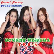 Special Nonstop Joged Senam, Vol. 2 : Goyang Kereta - YKS-3 - YKS-3