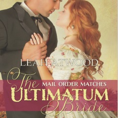 The Ultimatum Bride: Mail-Order Matches (Unabridged)