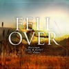 Fell Over feat Angie Single