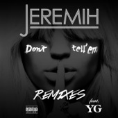 Don't Tell 'Em (Remixes) [feat. YG]