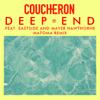 Deep End (feat. Eastside and Mayer Hawthorne) [Matoma Remix] - Coucheron