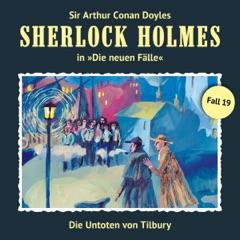 Die Untoten von Tilbury: Sherlock Holmes - Die neuen Fälle 19