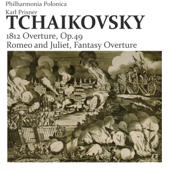 Tchaikovsky: 1812 Overture, Op.49 - Romeo and Juliet, Fantasy Overture