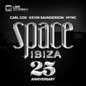Space Ibiza 2014 (25th Anniversary) [Mixed by Carl Cox, Kevin Saunderson & MYNC]