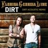 Dirt (Acoustic Remix) - Single