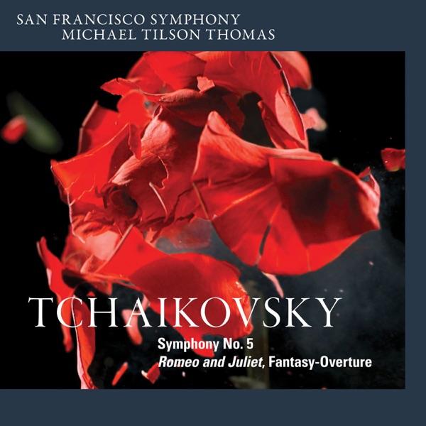 Tchaikovsky: Symphony No. 5 & Romeo and Juliet, Fantasy-Overture