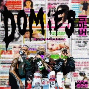 Domies (feat. Keith Ape & Okasian) - Single Mp3 Download