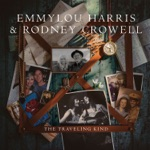 Emmylou Harris & Rodney Crowell - Higher Mountains