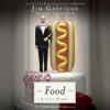 Jim Gaffigan - Food: A Love Story (Unabridged) artwork