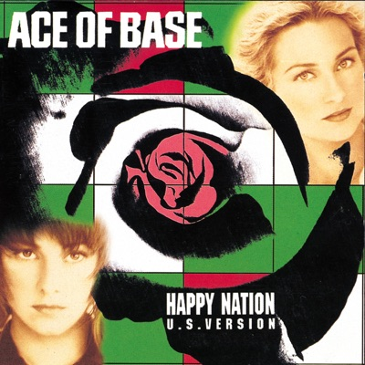 Happy Nation (U.S. Version) [Remastered] - Ace Of Base