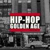 Hip-Hop Golden Age, Vol. 7 (The Greatest Songs of the 90's), Various Artists